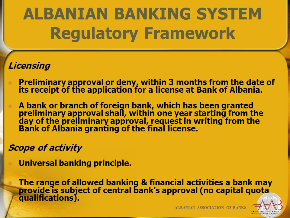 Licensing Preliminary approval or deny, within 3 months from the date of its receipt of the application for a license at Bank of Albania.