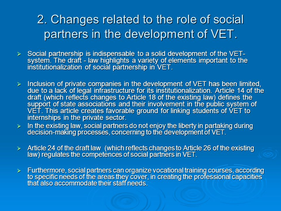 2. Changes related to the role of social partners in the development of VET.