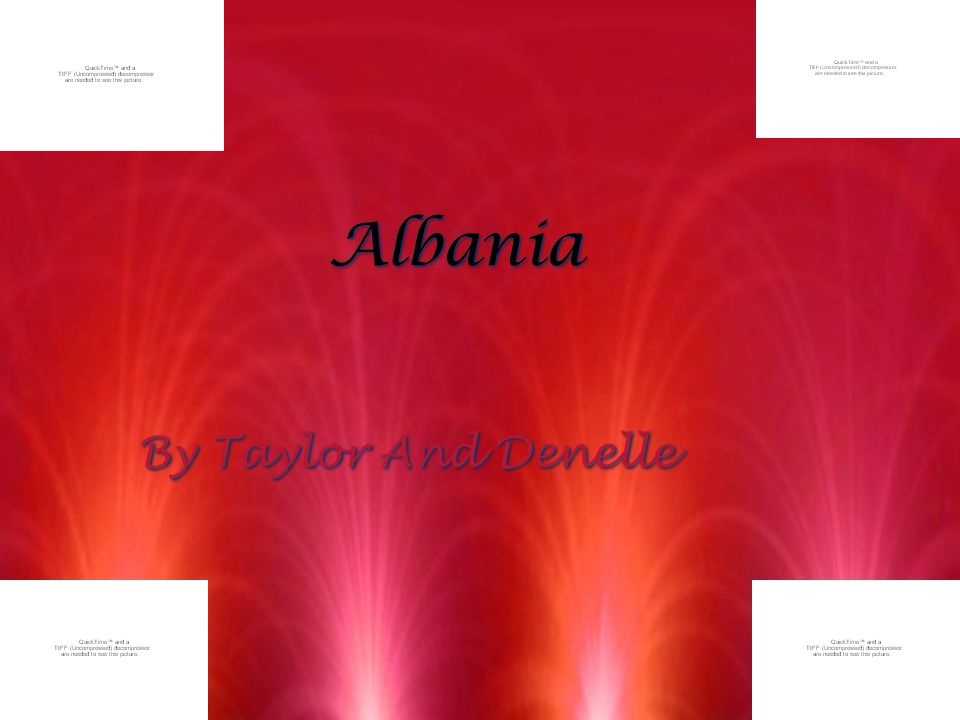 Albania By Taylor And Denelle