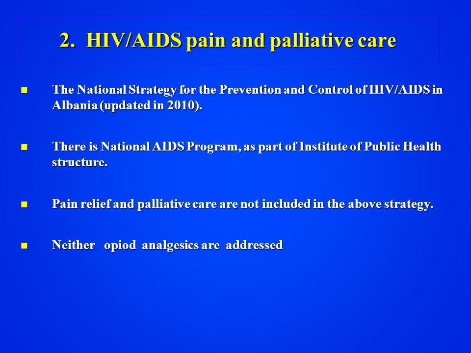 The National Strategy for the Prevention and Control of HIV/AIDS in Albania (updated in 2010).