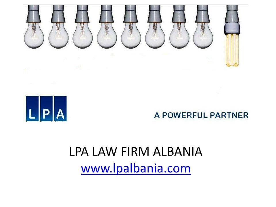 LPA LAW FIRM ALBANIA www.lpalbania.com www.lpalbania.com