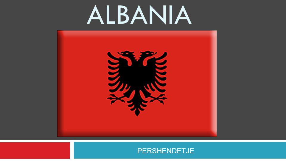 ALBANIA PERSHENDETJE