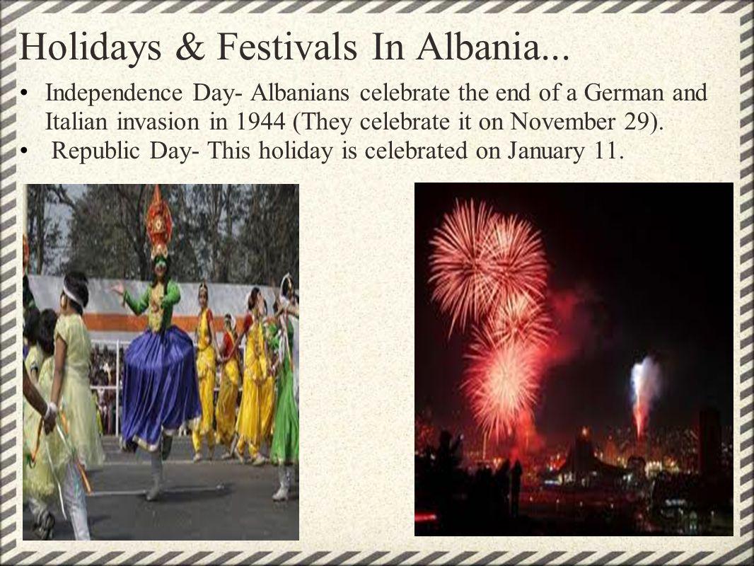 Holidays & Festivals In Albania...