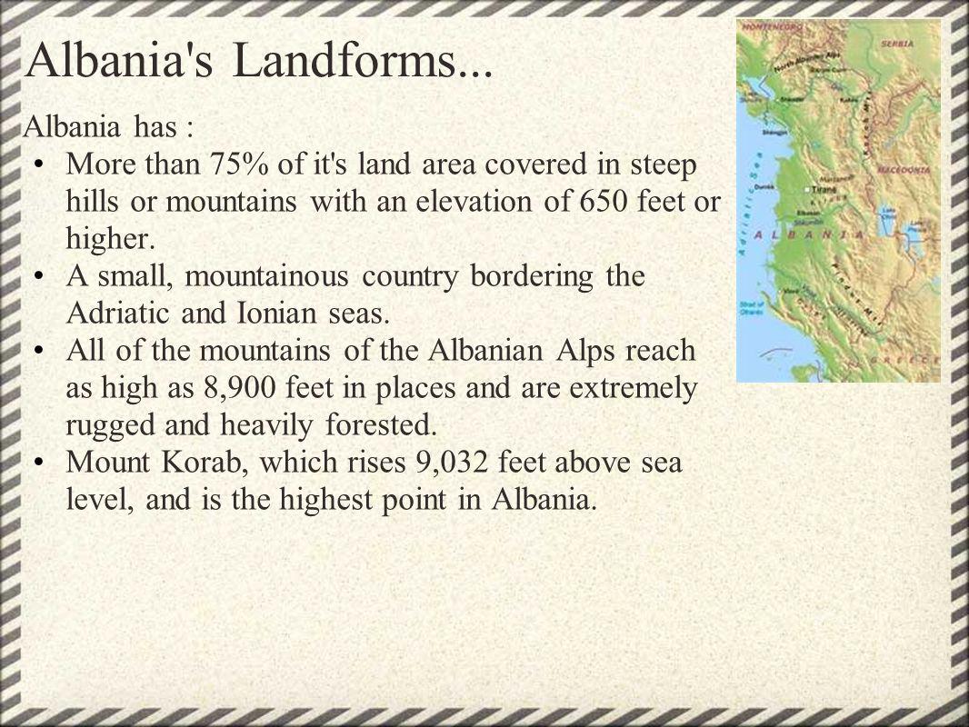 Albania s Landforms...