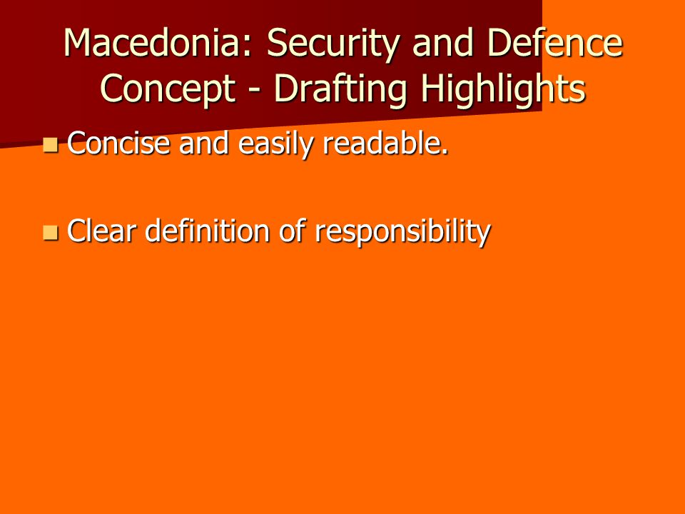 Macedonia: Security and Defence Concept - Drafting Highlights Concise and easily readable.