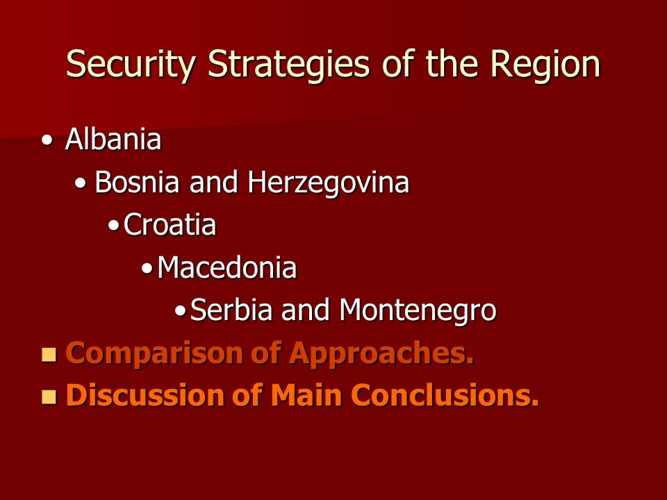 SECURITY STRATEGIES OF THE REGION QUESTIONS?