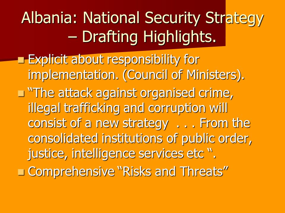 Albania: National Security Strategy – Drafting Highlights.