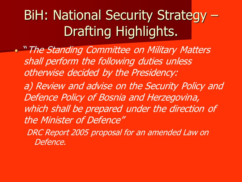 SAM: Security Strategies Defence Strategy approved by Parliament in November 2004.