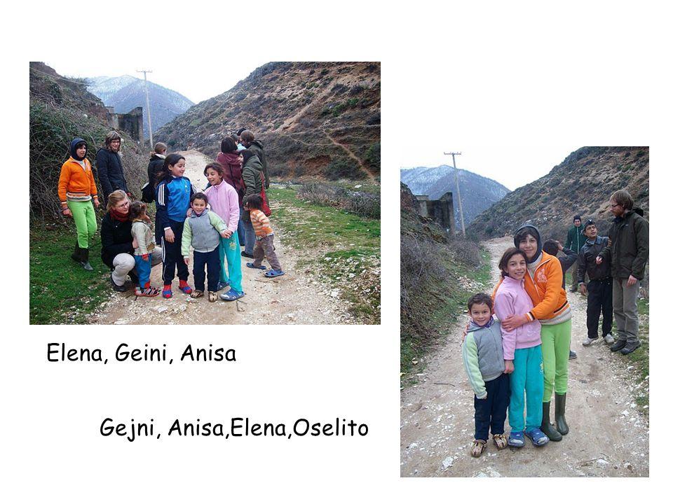 Elena, Geini, Anisa Gejni, Anisa,Elena,Oselito
