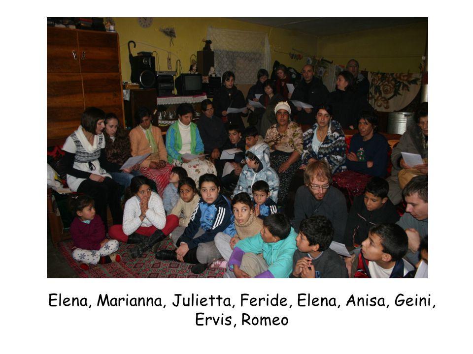 Elena, Marianna, Julietta, Feride, Elena, Anisa, Geini, Ervis, Romeo