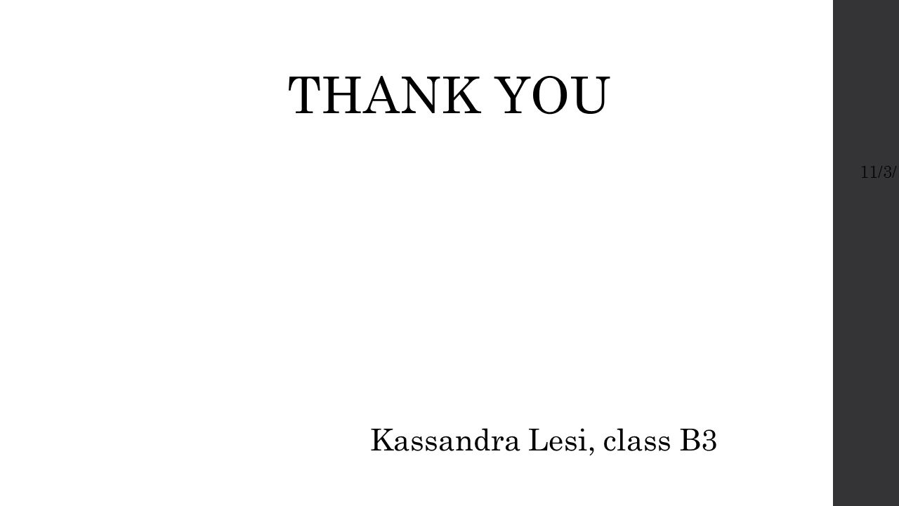 11/3/14 THANK YOU Kassandra Lesi, class B3