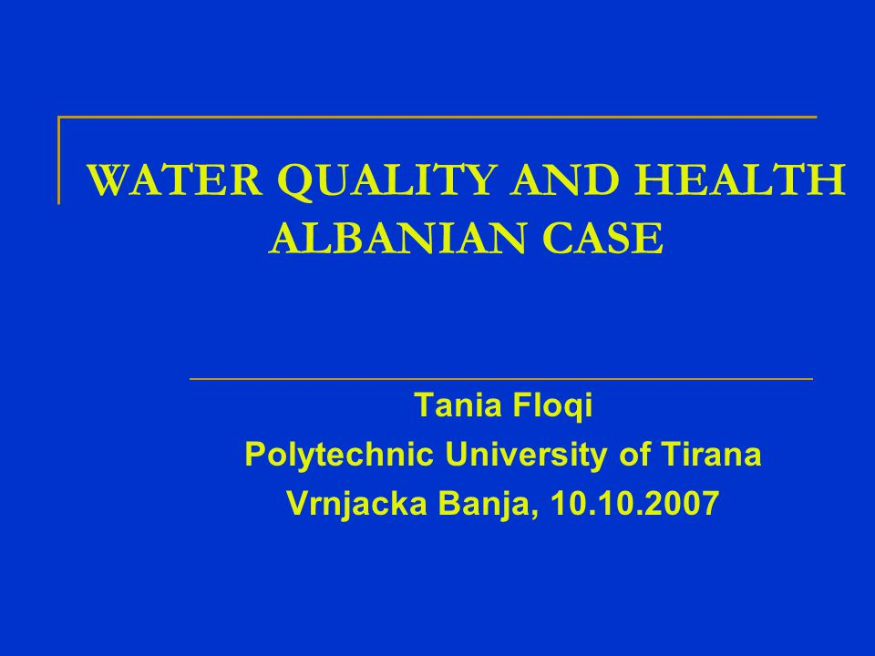 Tirana's water quality Microbiological characteristics Tirana's water supply system is monitored by specialists from the Directorate of Public Health and from the City Water Supply and Sewerage Enterprise itself The monitored indicators are E.Coli, Streptococcus Faecalis and Total Coliforms