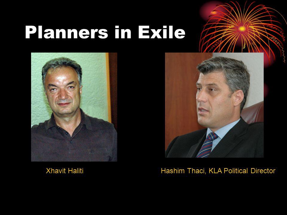 Planners in Exile Xhavit HalitiHashim Thaci, KLA Political Director