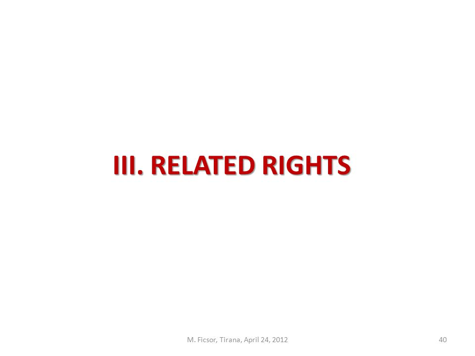 40 III. RELATED RIGHTS