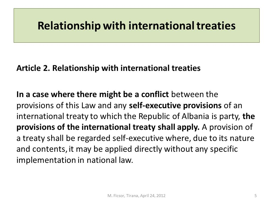 Relationship with international treaties Article 2. Relationship with international treaties In a case where there might be a conflict between the pro