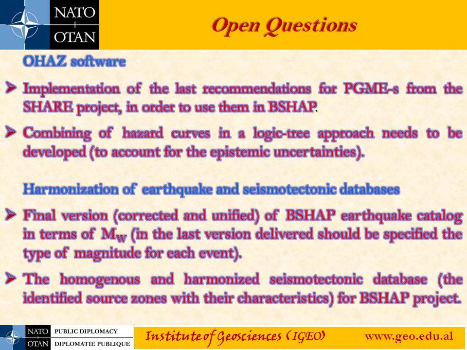 Open Questions Institute of Geosciences ( IGEO ) www.geo.edu.al