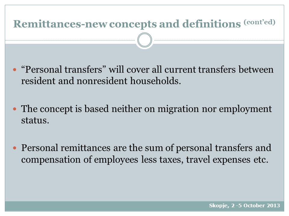 Personal transfers will cover all current transfers between resident and nonresident households.