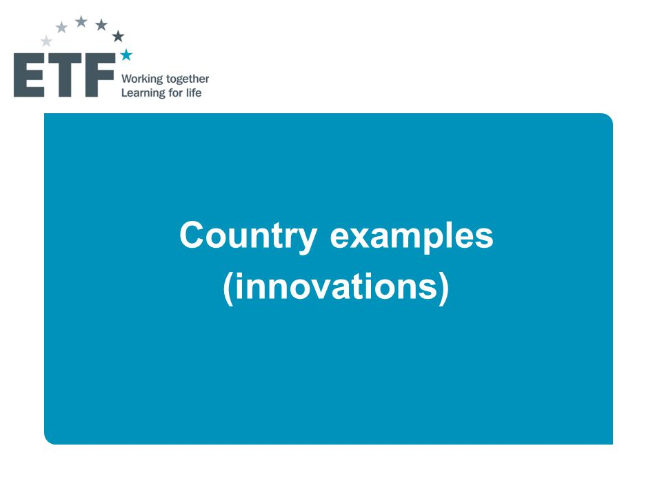 Country examples (innovations)