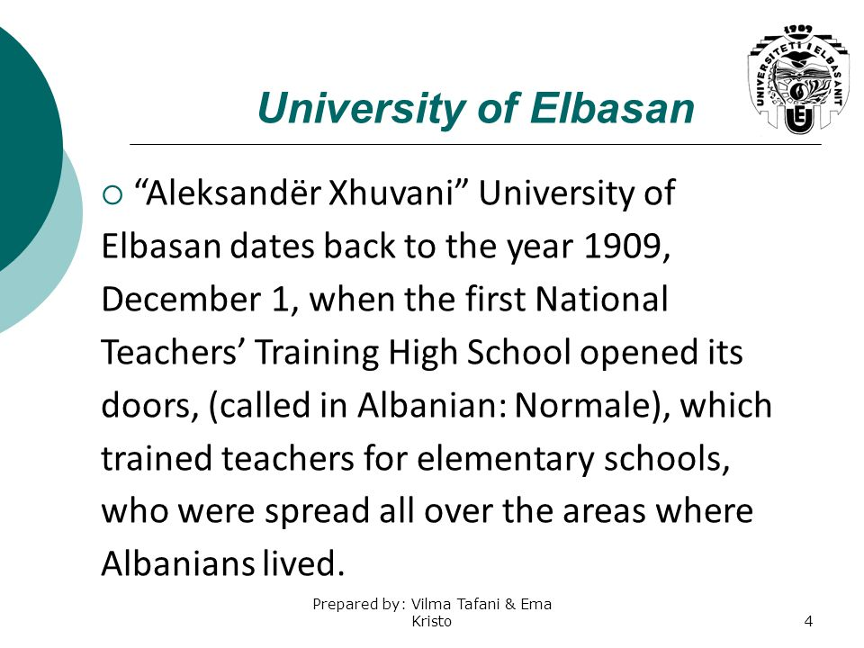 The University of Elbasan  In 1971 it was transformed into the Higher Pedagogical Institute  On November, 1991, it got the status of University.