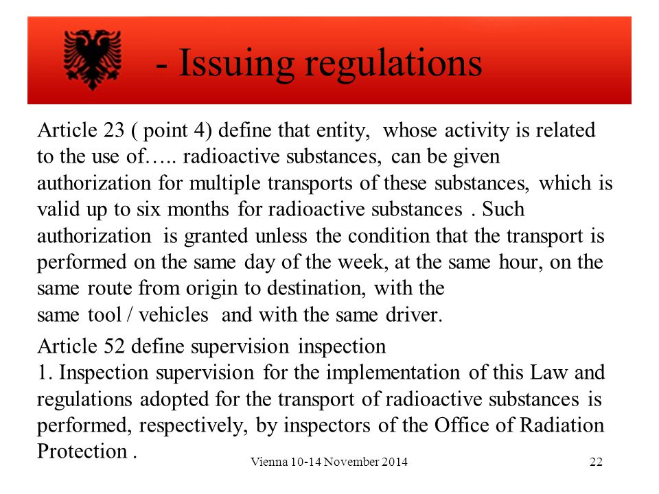Vienna 10-14 November 201422 Article 23 ( point 4) define that entity, whose activity is related to the use of…..