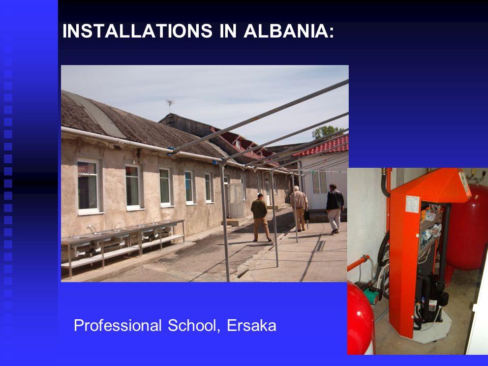 INSTALLATIONS IN ALBANIA: Professional School Professional School, Ersaka
