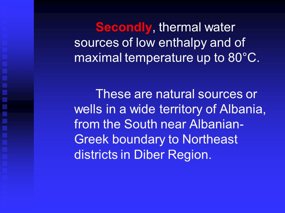 … Thermal waters of springs and wells in Albania may be used in several ways: Modern SPA-WELLNESS with thermal pools for treatment of different diseases, recreation, relax and development of eco-tourism.