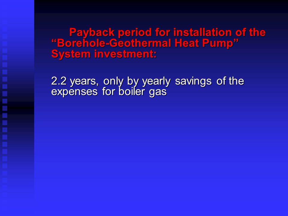 … According to this graphic results that geothermal heating and cooling system is more economic system.