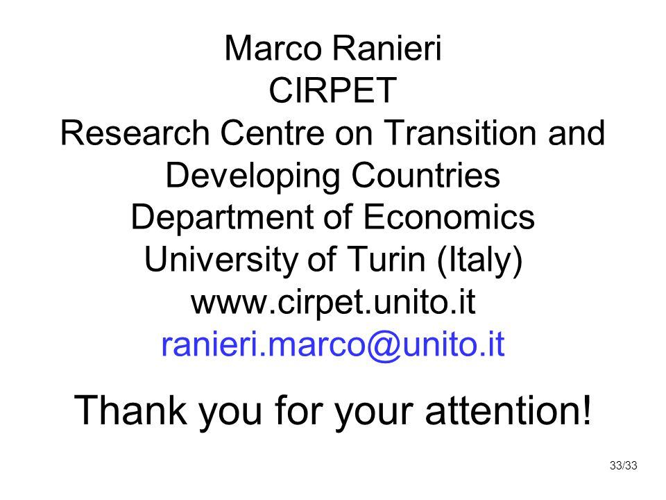 Marco Ranieri CIRPET Research Centre on Transition and Developing Countries Department of Economics University of Turin (Italy) www.cirpet.unito.it ra