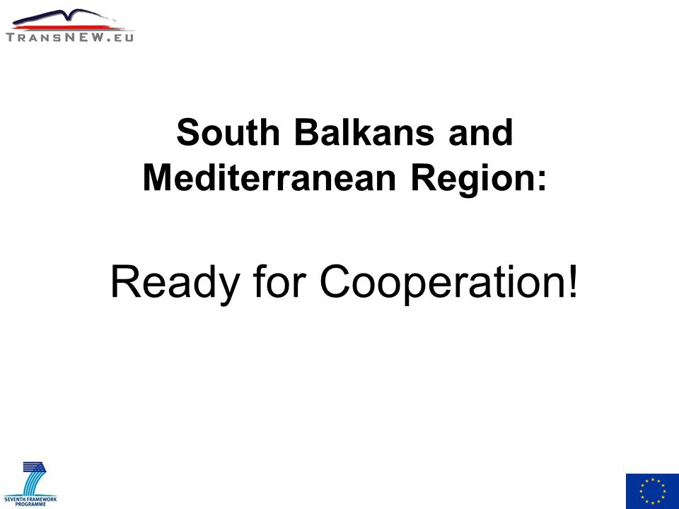 South Balkans and Mediterranean Region: Ready for Cooperation!