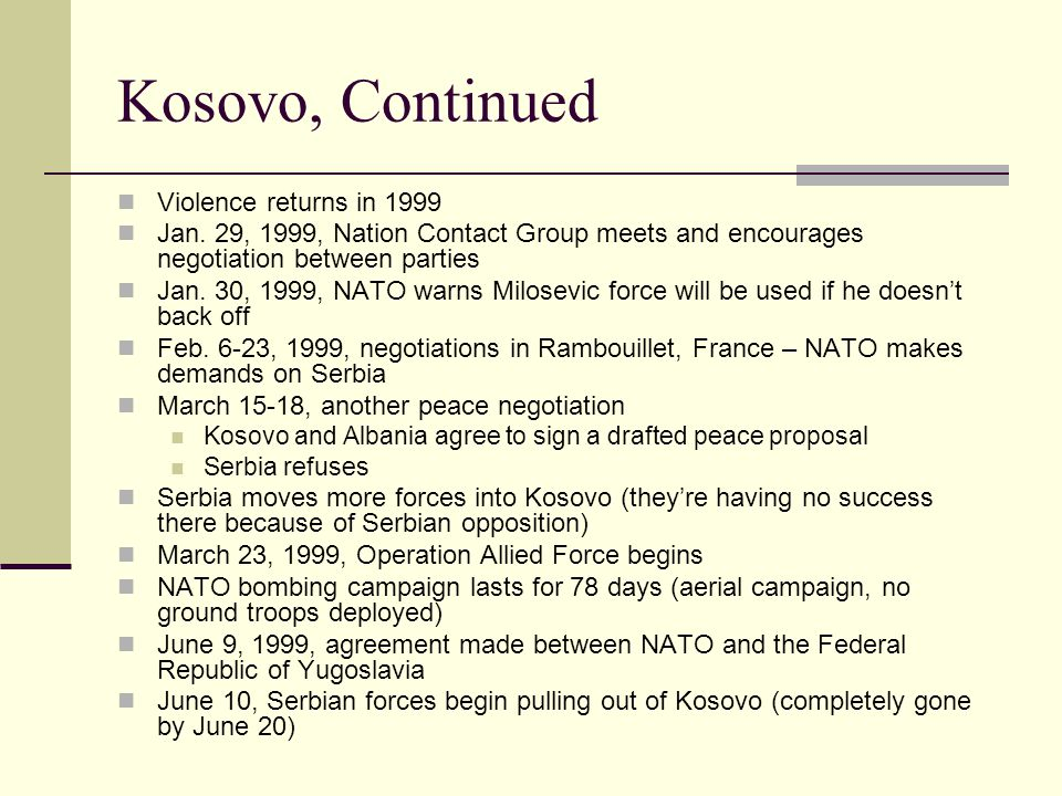 Kosovo, Continued Violence returns in 1999 Jan.