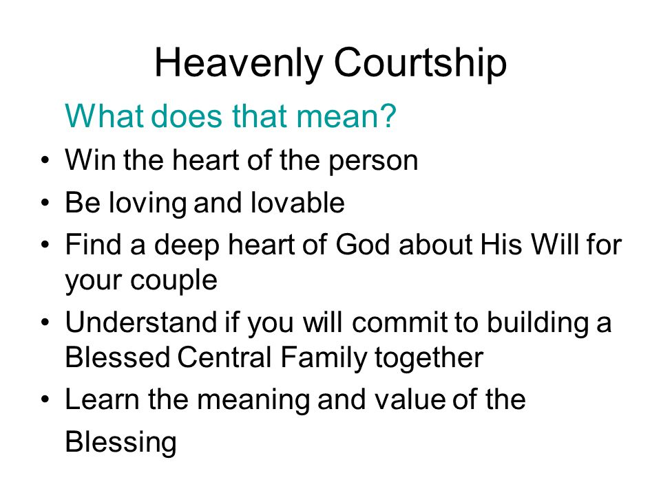 Heavenly Courtship What does that mean.