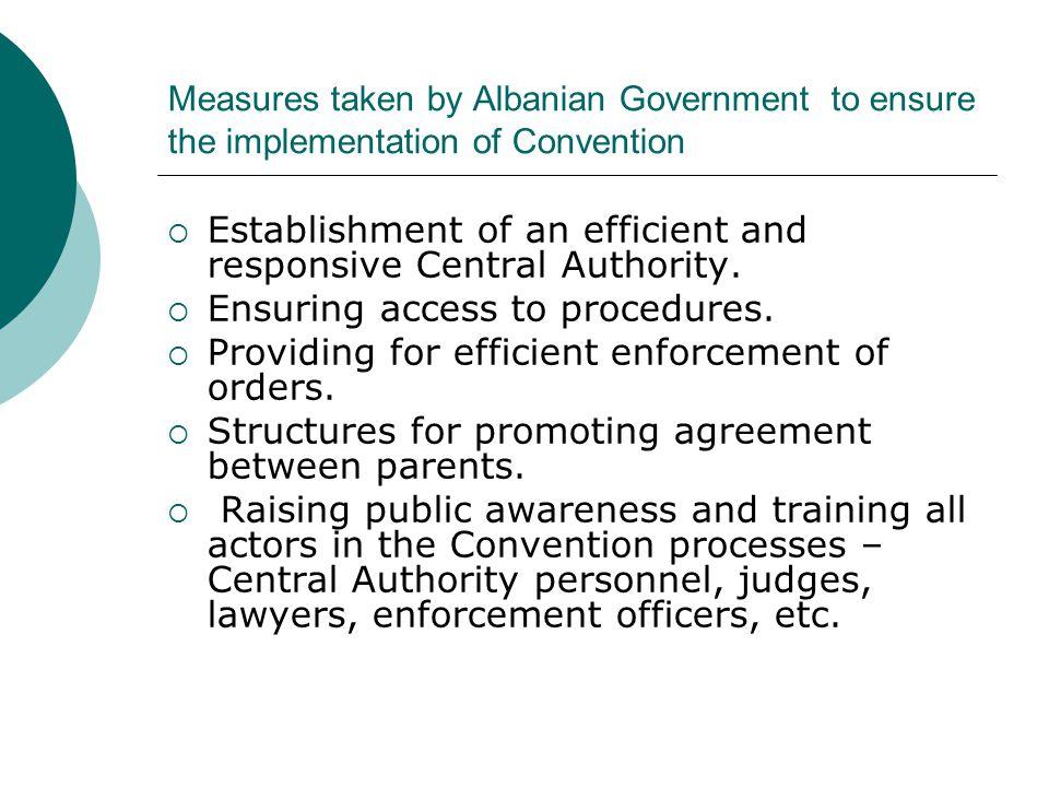 Providing for efficient enforcement of orders.
