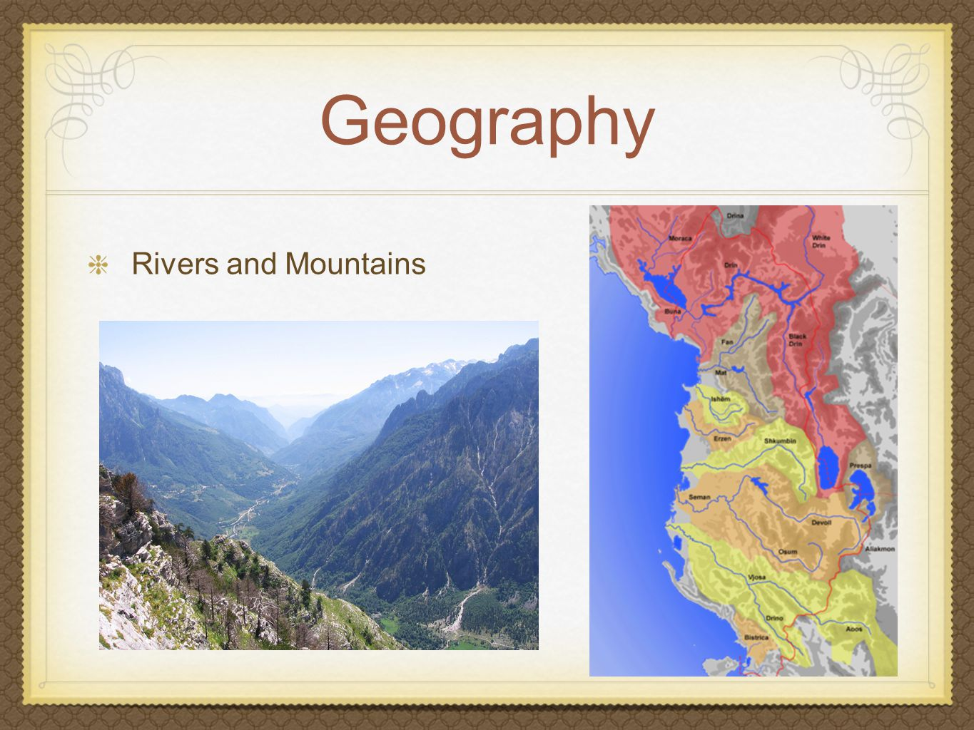 Geography Rivers and Mountains