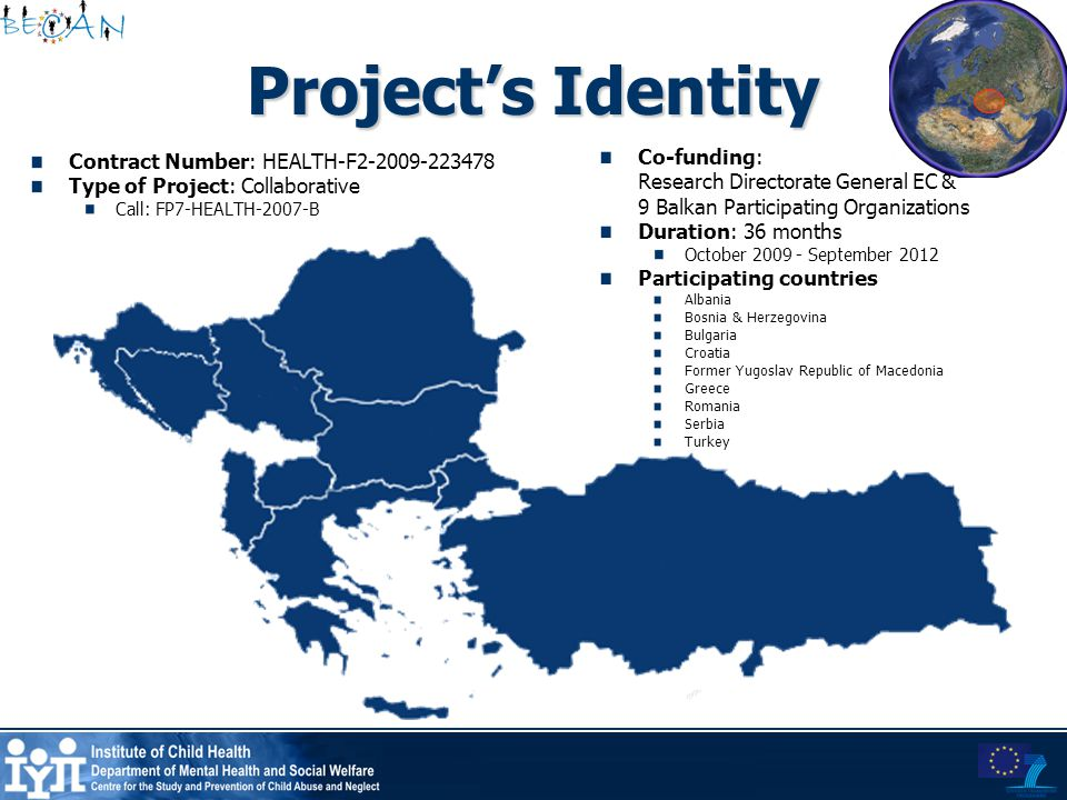 Project's Identity Contract Number: HEALTH-F2-2009-223478 Type of Project: Collaborative Call: FP7-HEALTH-2007-B Co-funding: Research Directorate Gene