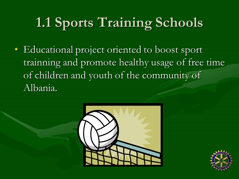 1.1 Sports Training Schools OBJECTIVE To take away from alcohol, prostitution and drug addiction all of the youth and children in scholar years by fomenting the practice of various sports.