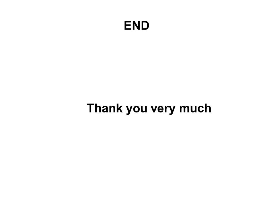 END Thank you very much