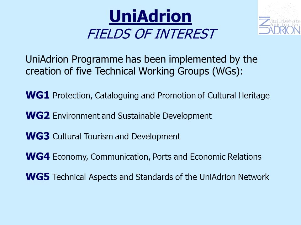 UniAdrion FOCAL POINTS Focal Points are one of the most important resources for the effectiveness of the Network.