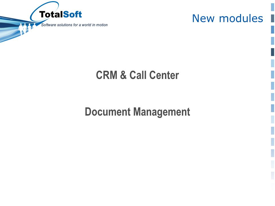 New modules CRM & Call Center Document Management
