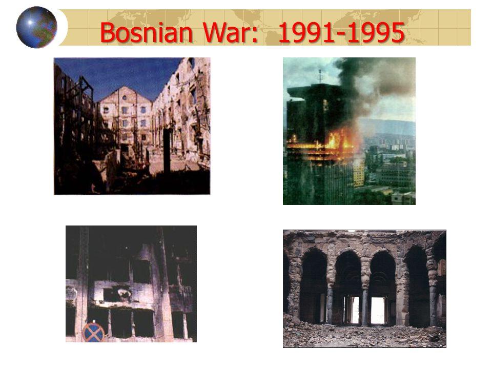 Bosnian War: 1991-1995