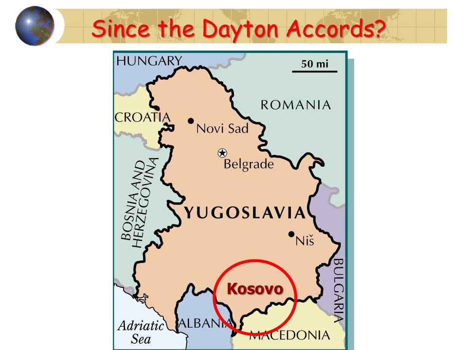 Kosovo Since the Dayton Accords