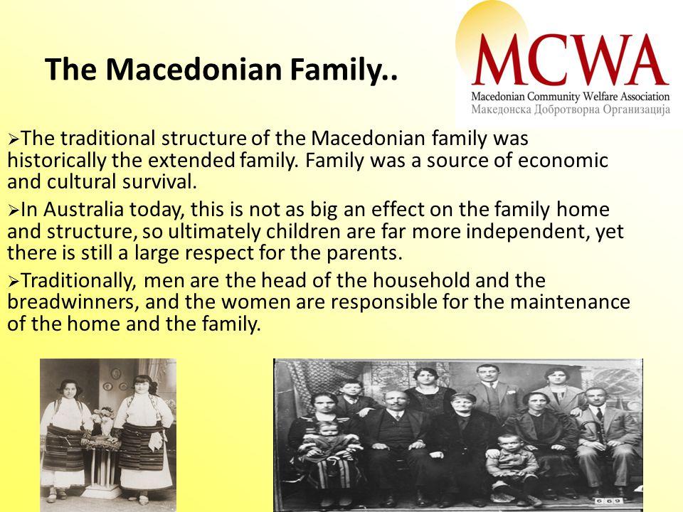 The Macedonian Family..