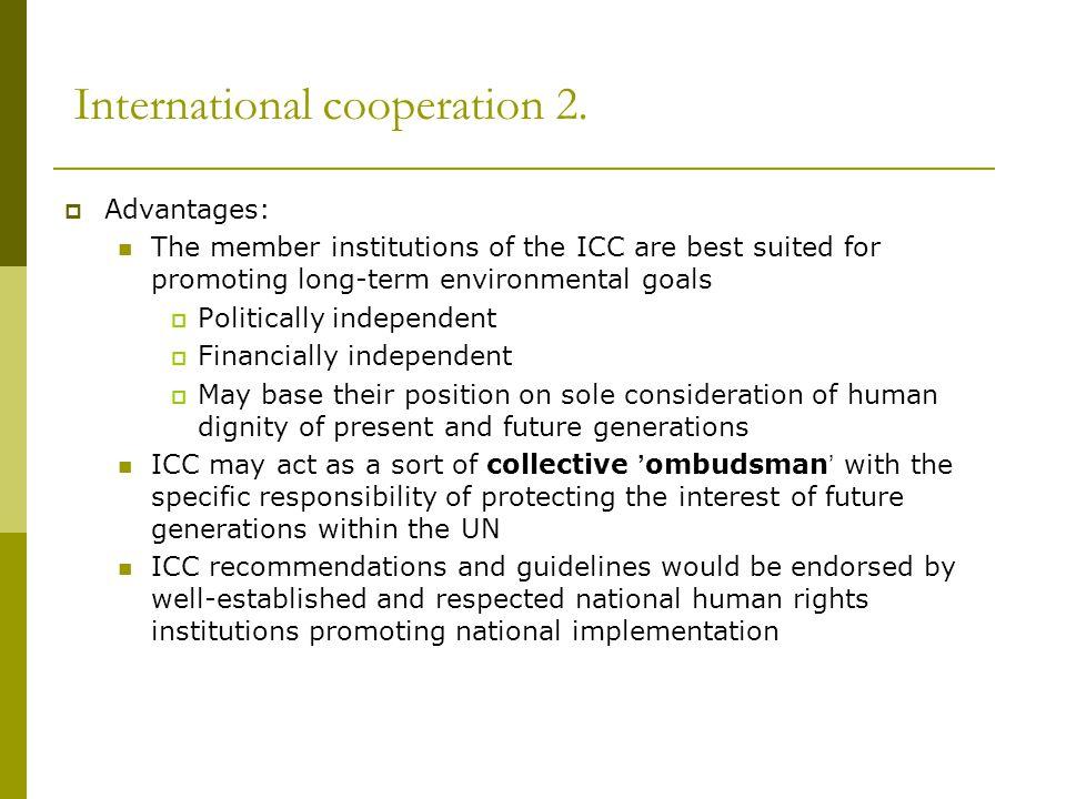 International cooperation 2.