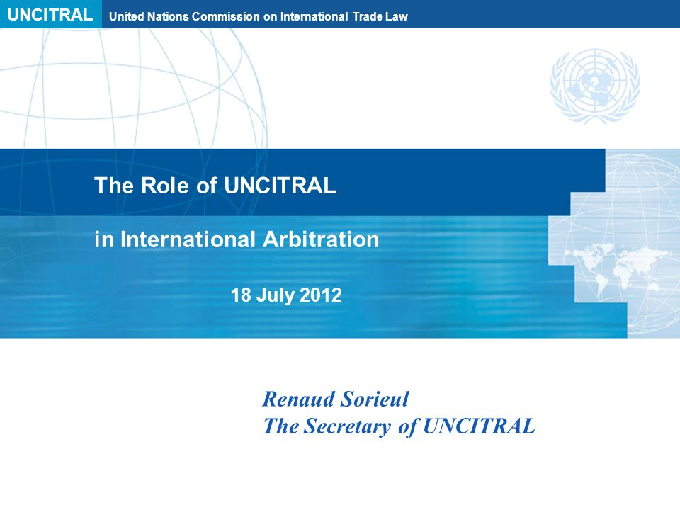 UNCITRAL United Nations Commission on International Trade Law The Digest – its purpose 1.Identifying trends in the interpretation of the Model Law 2.