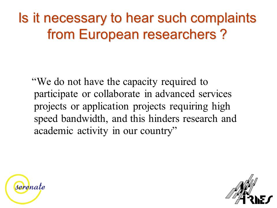 Is it necessary to hear such complaints from European researchers .