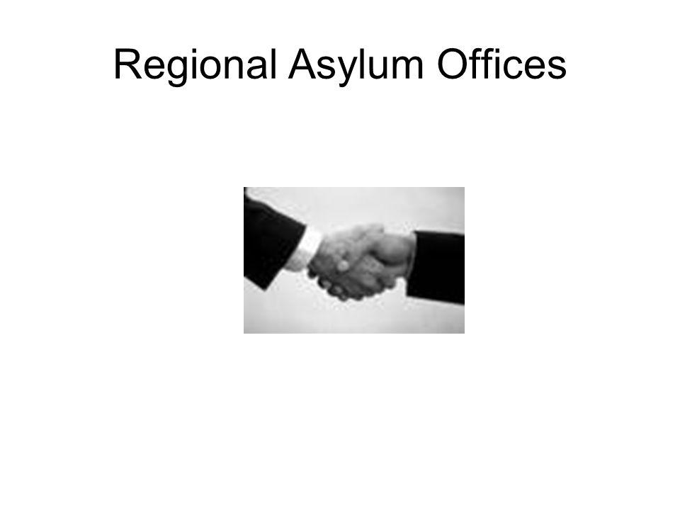 Regional Asylum Offices