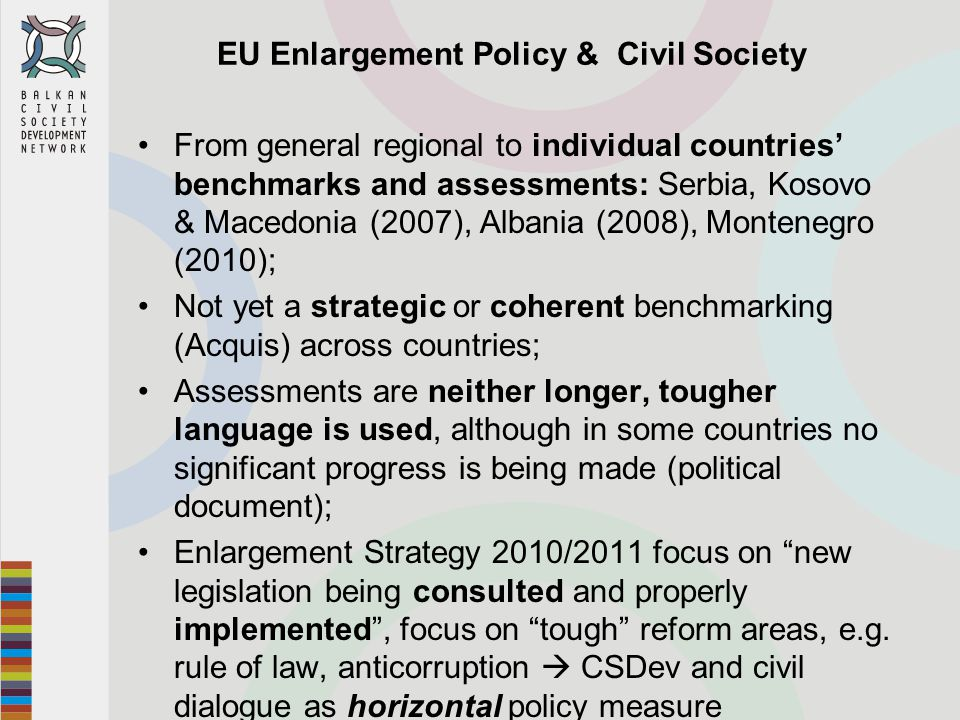 IPA Civil Society Facility – Definition Civil Society Facility = set of actions to implement above commitment through technical assistance, study trips (TAIEX) and grants, tripling the financial support in period 2008-2010 to that in 2005-2007 EU as the main supporter and driver of civil society development in the Western Balkans