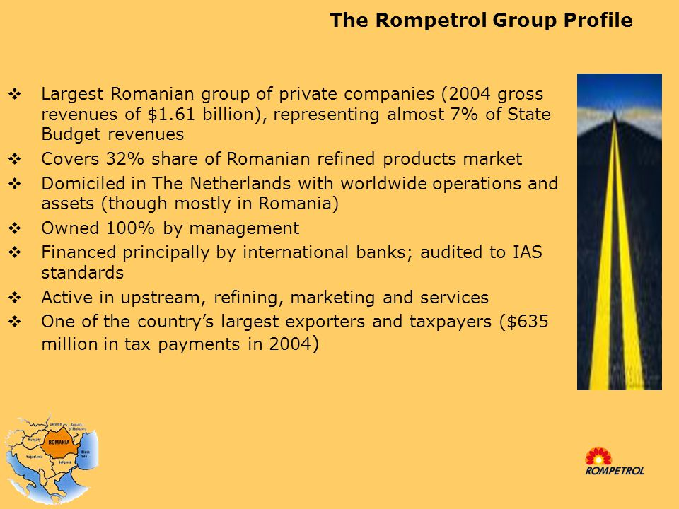 Difference between Rompetrol Rafinare and others  RRC is a public company listed on the BSE and the ROTX Vienna Index  RRC discloses all ultimate beneficial owners  RRC has net profits as of Q4, 2004 and Q1, 2005  RRC financial results are audited by international independent auditors  RRC covers 32% of the refining market share in Romania  RRC has open and transparent supply contracts for crude imports  RRC is backed mostly by international banks which finance its activity  RRC has expanded its exports and activity regionally  RRC meets EU quality and environmental standards
