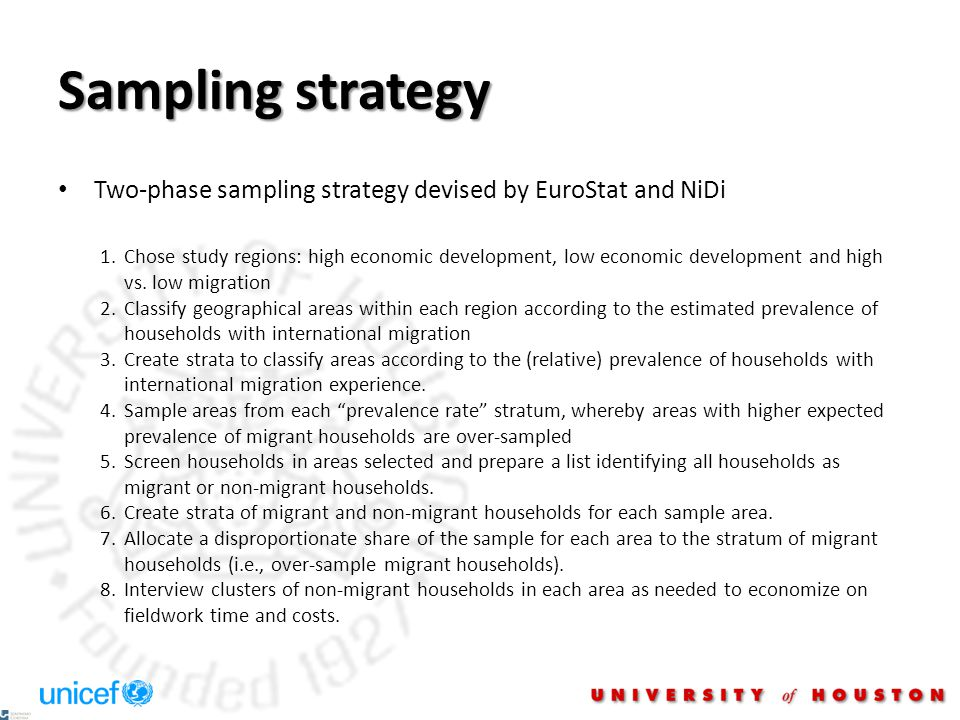 Sampling strategy Two-phase sampling strategy devised by EuroStat and NiDi 1.Chose study regions: high economic development, low economic development