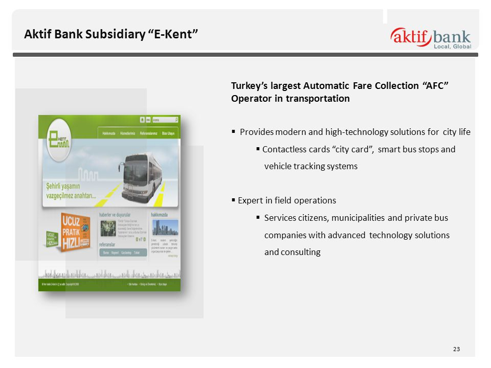 """Aktif Bank Subsidiary """"E-Kent"""" Turkey's largest Automatic Fare Collection """"AFC"""" Operator in transportation  Provides modern and high-technology solut"""