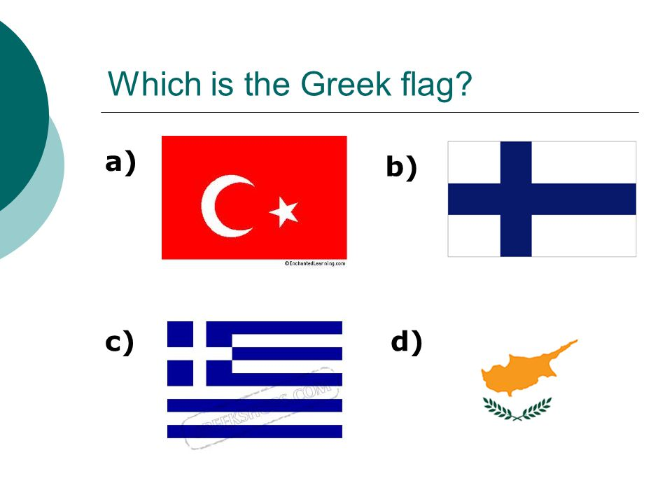 Which is the Greek flag b) a) c)d)